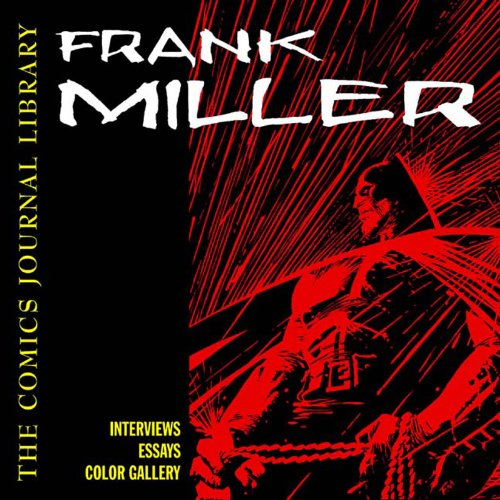 9781560975281: The Frank Miller: 2 (Comics Journal Library)