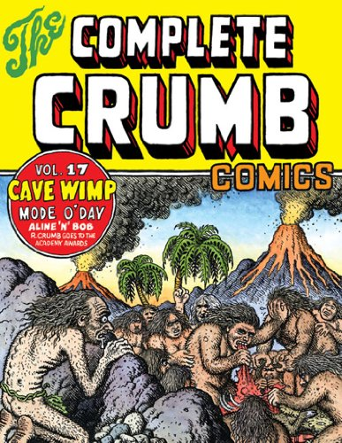 9781560975373: The Complete Crumb Comics, Vol. 17: Cave Wimp