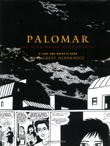 9781560975397: Palomar: The Heartbreak Soup Stories, A Love and Rockets Book