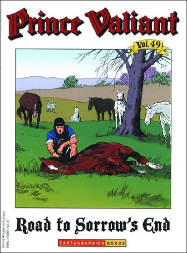 Prince Valiant Vol. 49: Road to Sorrow's End v. 49