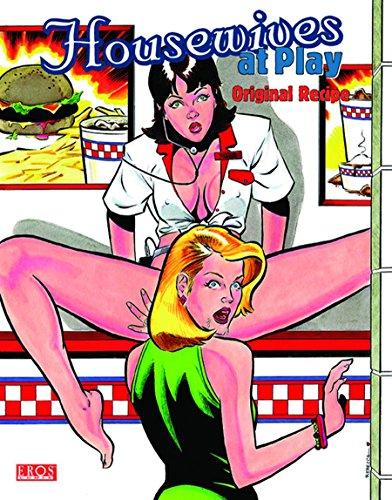 Housewives at Play: Original Recipe (Paperback): Rebecca