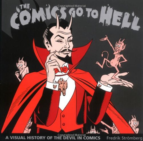 9781560976165: Comics Go To Hell