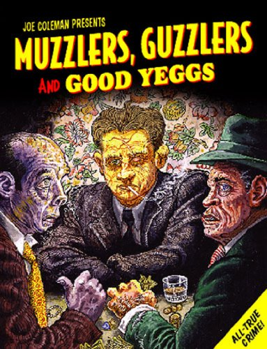 9781560976288: Muzzlers, Guzzlers & Good Eggs