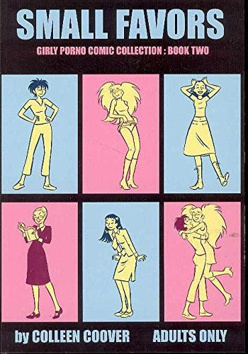 Small Favors: Girly Porno Comic Collection, Book: Colleen Coover (Illustrator)