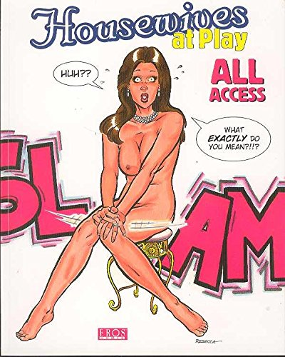9781560976752: Housewives At Play: All Access
