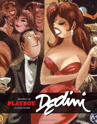 9781560977278: An Orgy of Playboy's Eldon Dedini