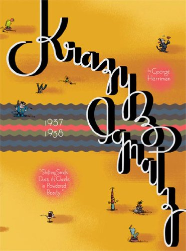 Krazy and Ignatz 1937-1938: 'Shifting Sands Dusts Its Cheeks In Powdered Beauty'
