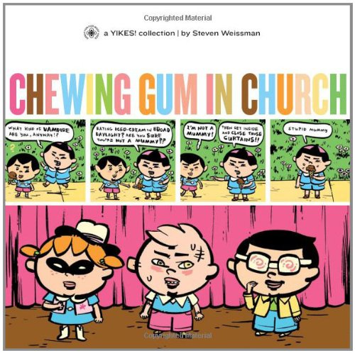 9781560977360: Chewing Gum in Church (Yikes!) (v. 4)
