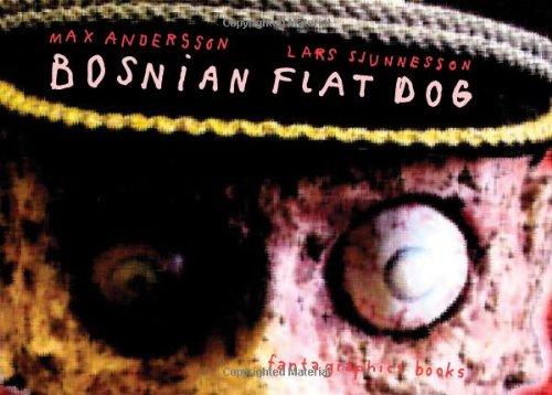 Bosnian Flat Dog: Andersson, Max, Sjunnesson,