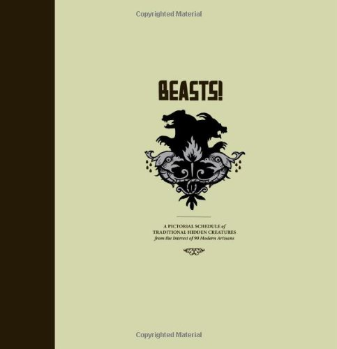 9781560977681: Beasts! Book 1: Pictorial Schedule of Traditional Hidden Creatures from the Interest of 90 Modern Artistans