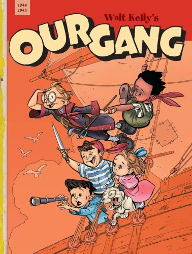Walt Kelly's Our Gang Vol. 2: 1944-1945