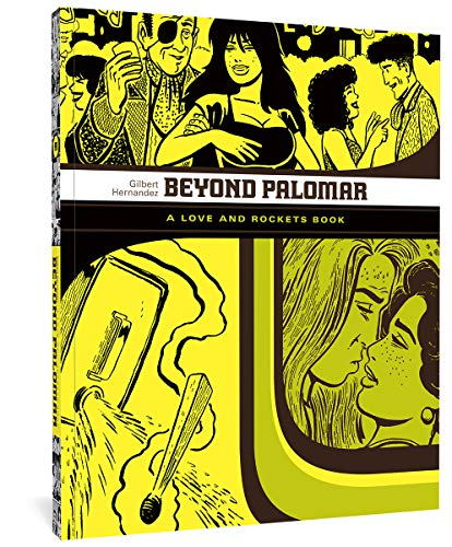 9781560978824: Beyond Palomar: A Love and Rockets Book