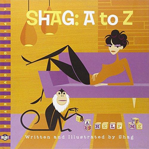 Shag: A-Z: A BLAB! Storybook (1560978856) by Shag