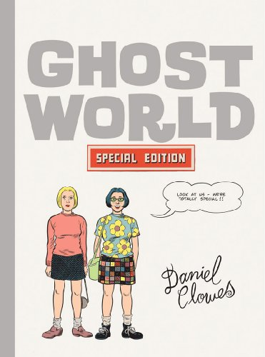 Ghost World: The Special Edition: Clowes, Daniel