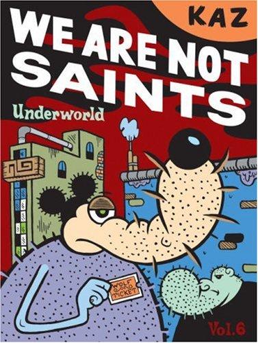 9781560979777: We Are Not Saints (Underworld)