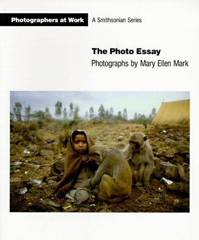 The Photo Essay (Photographers at Work): Mary Ellen Mark