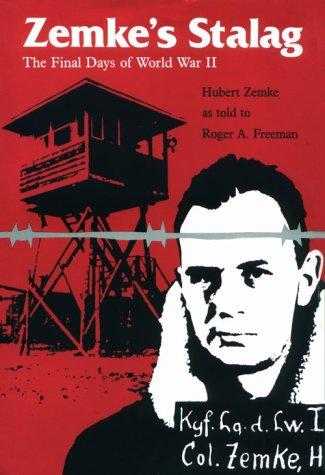 Zemke's Stalag (1560980184) by Hubert Zemke; Roger A. Freeman