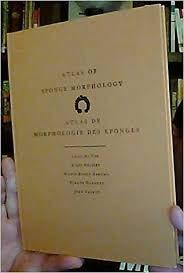 Atlas of Sponge Morphology/Atlas de Morphologie des Eponges: De Vos, Louis, et al