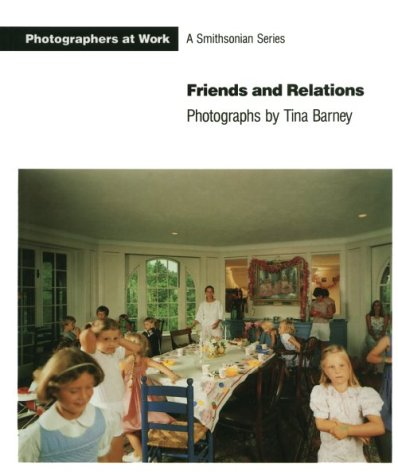 9781560980483: Friends and Relations: Photographers at Work