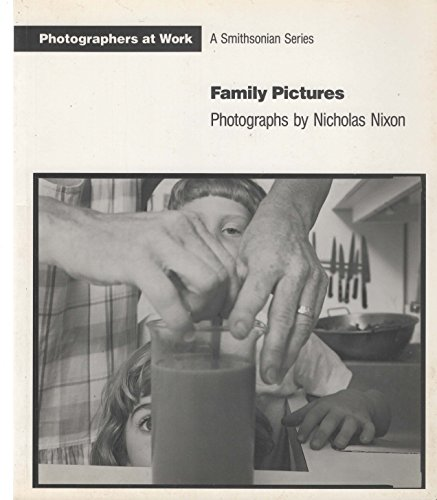 Family Pictures (Photographers at Work: A Smithsonian Series)