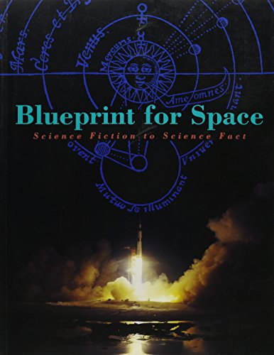 9781560980735: Blueprint for Space: Science Fiction to Science Fact