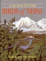 A Guide to the Birds of Nepal: Inskipp, Carol; Inskipp, Tim