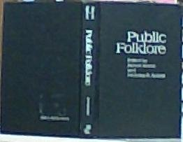9781560981428: PUBLIC FOLKLORE (Publications of the American Folklore Society. New Series)