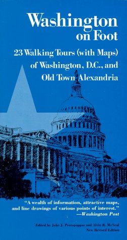 9781560981763: WASHINGTON ON FOOT 3E PB (With Maps Washington, D.C. and Old Town Alexandria)