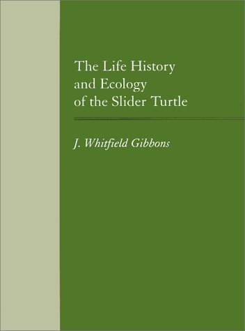 9781560982135: The Life History and Ecology of the Slider Turtle