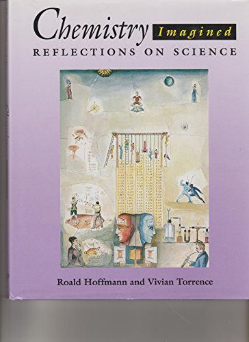 Chemistry Imagined. Reflections on Science. With a Foreword by Carl Sagan and a Commentary by Lea ...