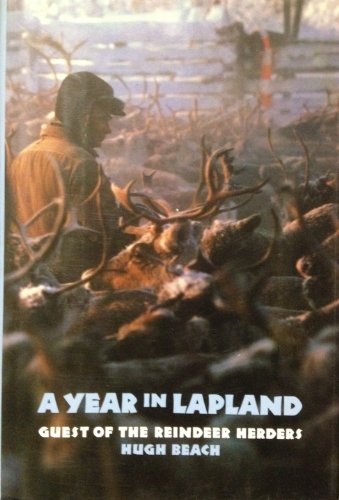 9781560982302: A Year in Lapland: Guest of the Reindeer Herders