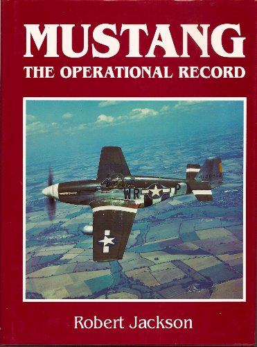 9781560982531: Mustang: The Operational Record