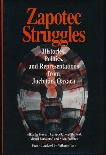 ZAPOTEC STRUGGLES (Smithsonian Series in Ethnographic Inquiry): Bartolome, Miguel, Binford,