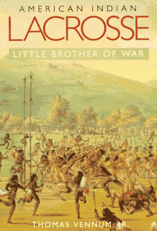 9781560983026: American Indian Lacrosse: Little Brother of War