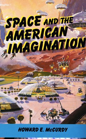 9781560984450: Space and the American Imagination