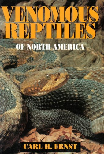 9781560984474: Venomous Reptiles of North America: Venomous Reptiles of North America