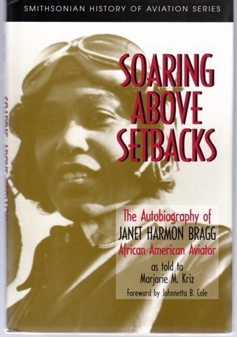9781560984580: SOARING ABOVE SETBACKS (SMITHSONIAN HISTORY OF AVIATION AND SPACEFLIGHT SERIES)