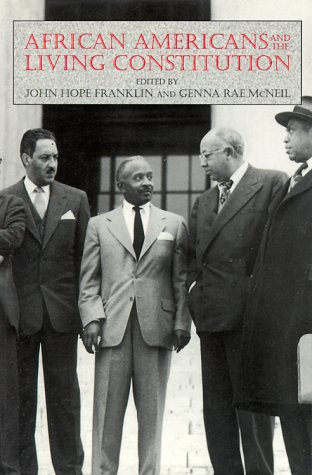 9781560984719: African Americans and the Living Consitution