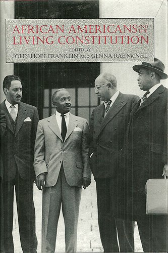 9781560984726: African Americans and the Living Constitution