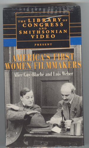 9781560984764: America's First Women Filmmakers: Alice Guy-Blache and Lois Weber (Rare Silent Films with New Piano Scores)