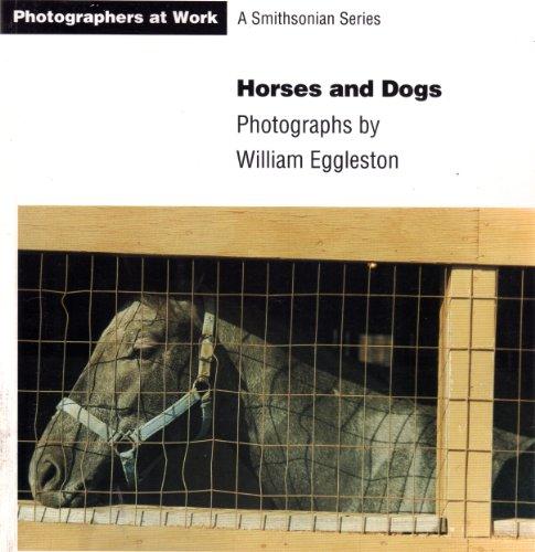 HORSES & DOGS PB: W, EGGLESTON