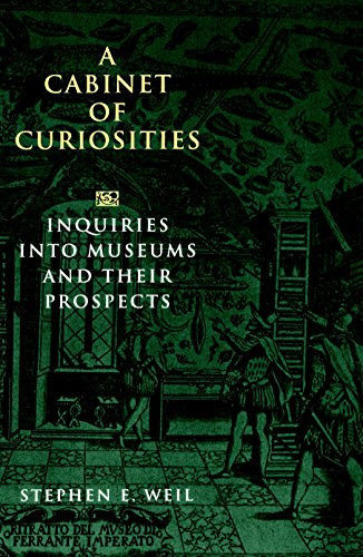 9781560985112: A Cabinet of Curiosities: Inquiries into Museums and Their Prospects