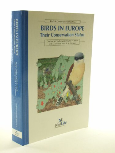 9781560985273: Birds in Europe Their Conservation Status: Their Conservation Status