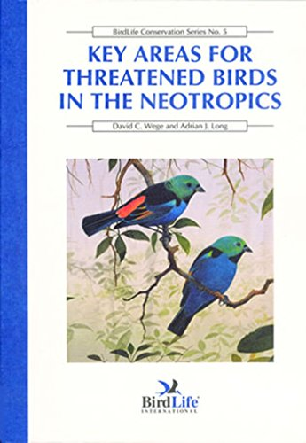 9781560985297: Key Areas for Threatened Birds in the Neotropics (BirdLife Conservation Series)