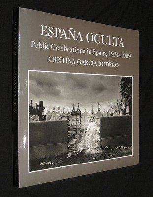 9781560985303: Espana Oculta: Public Celebrations in Spain, 1974-89