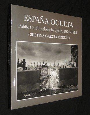 9781560985303: ESPANA OCULTA Public Celebrations in Spain, 1974-1989 (Spanish Edition)
