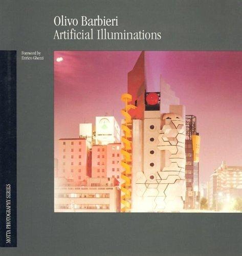 Olivo Barbieri - Artificial Illuminations: Olivo Barbieri, Enrico