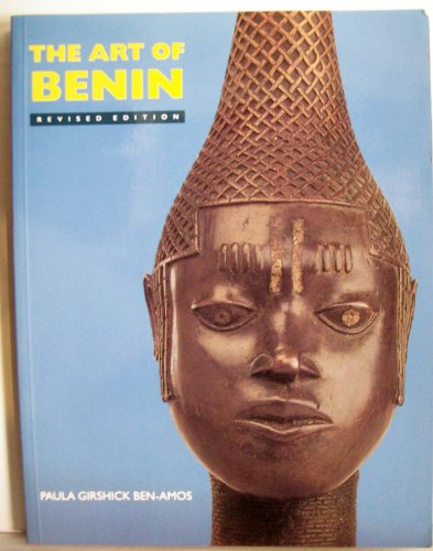 The Art of Benin: Ben-Amos, Paula Girshick