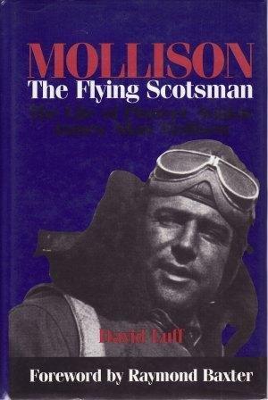 9781560986218: Mollison: The Flying Scotsman