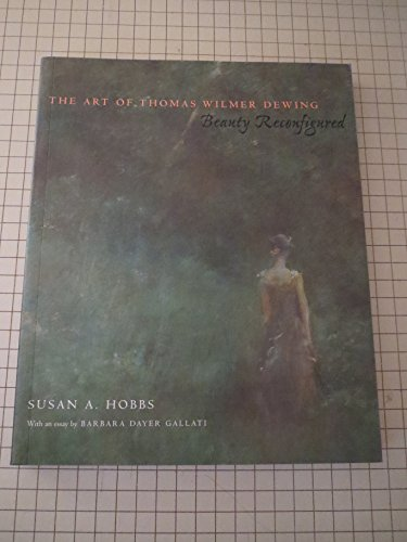 9781560986232: The Art of Thomas Wilmer Dewing